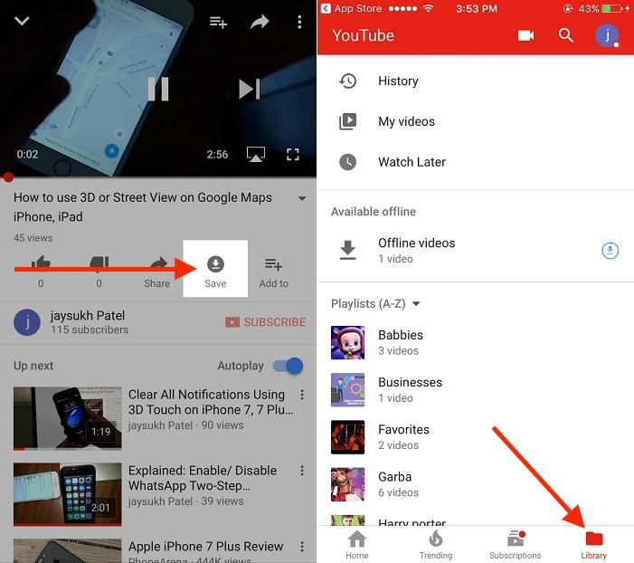 Open the YouTube and look for save for offline button