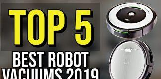 Top 5 Best Robot Vacuum for 2019