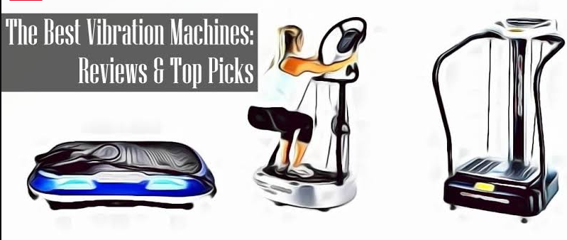best vibration machines
