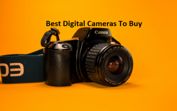 Best Digital Cameras to buy