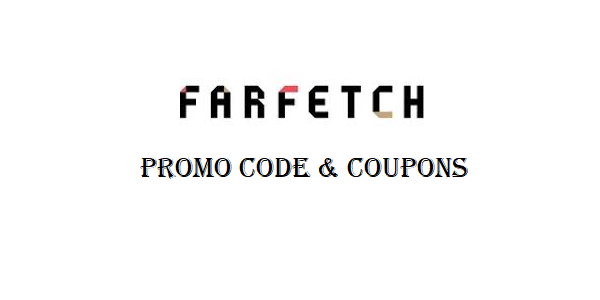 Farfetch promo code coupons