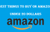 Best things to buy on amazon under dollar 20