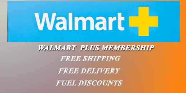 Walmart Plus Membership