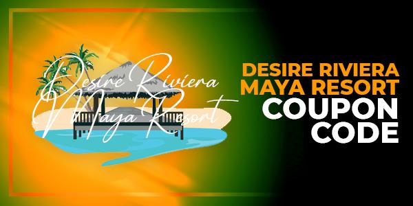 Desire-Riviera-Maya Resort coupon code